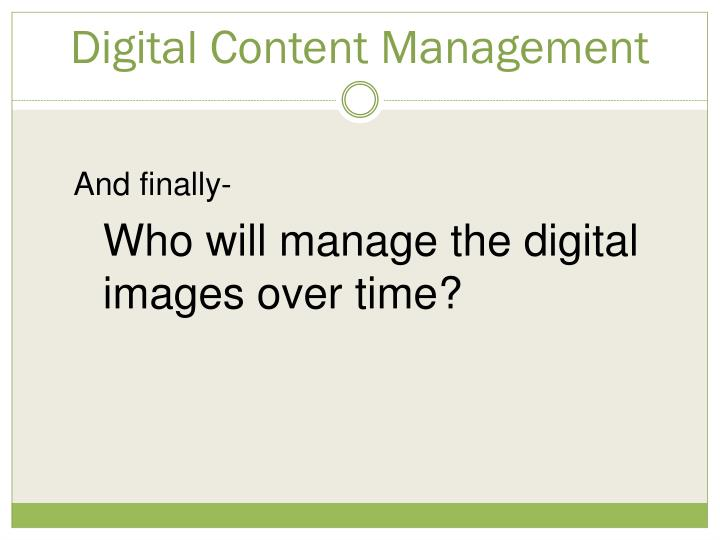 Digital Content Management