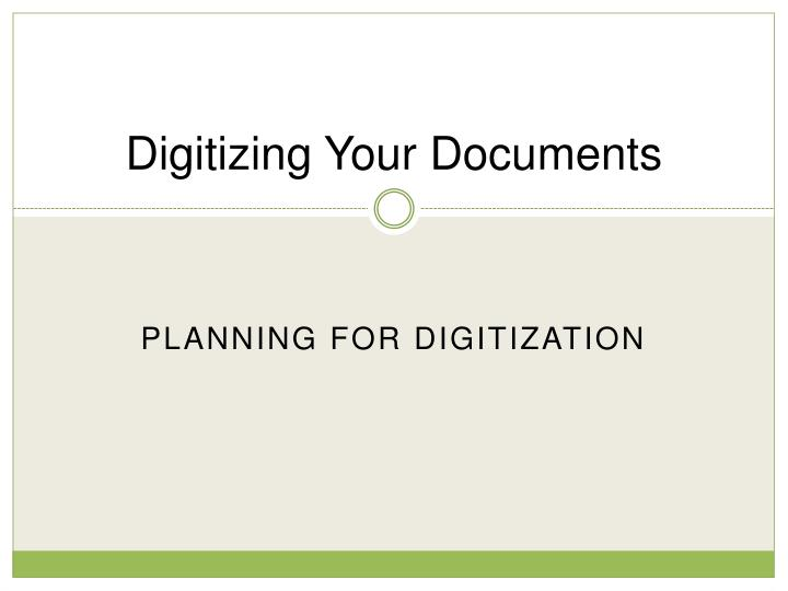 Digitizing your documents