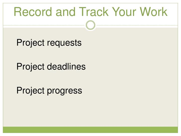 Record and Track Your Work