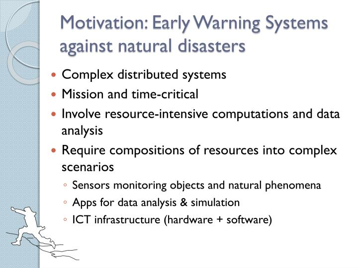 Motivation early warning systems against natural disasters