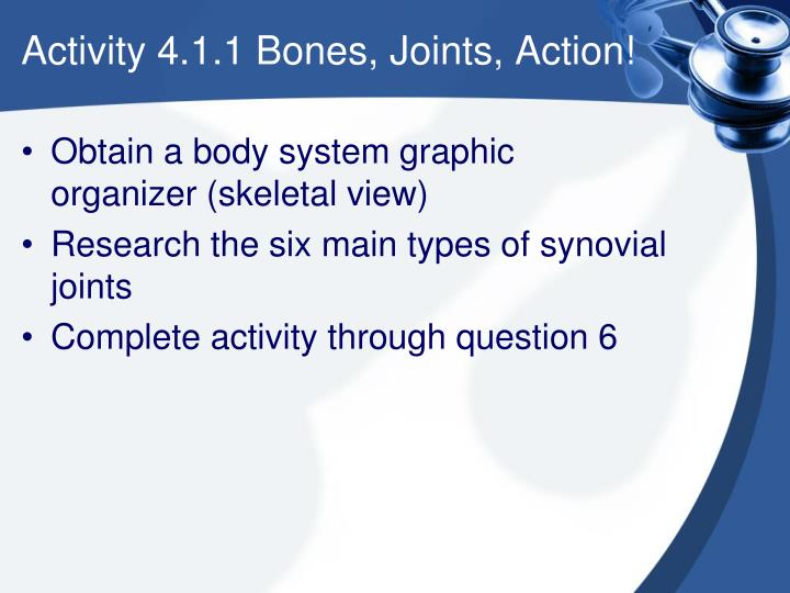 Activity 4.1.1 Bones, Joints, Action!