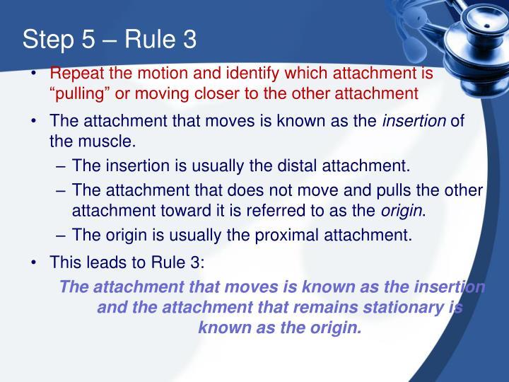 Step 5 – Rule 3