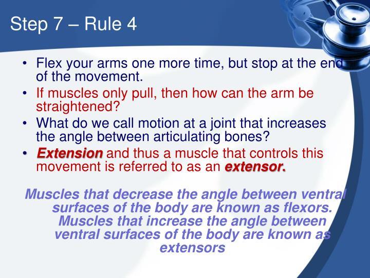 Step 7 – Rule 4