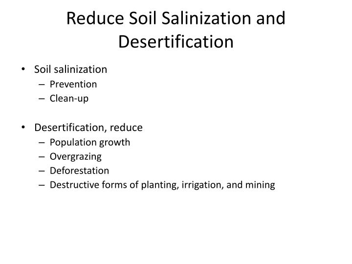 Reduce Soil Salinization and Desertification