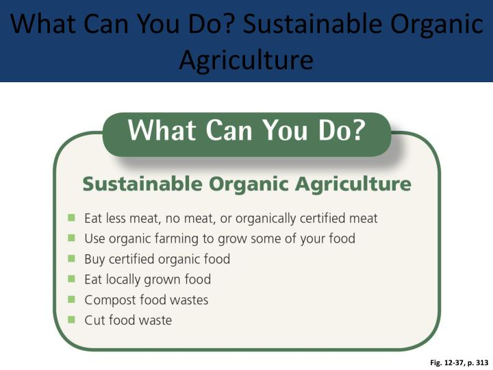 What Can You Do? Sustainable Organic Agriculture