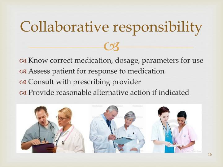 Collaborative responsibility