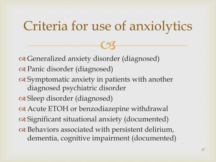 Criteria for use of anxiolytics