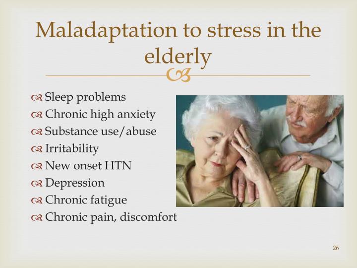 Maladaptation to