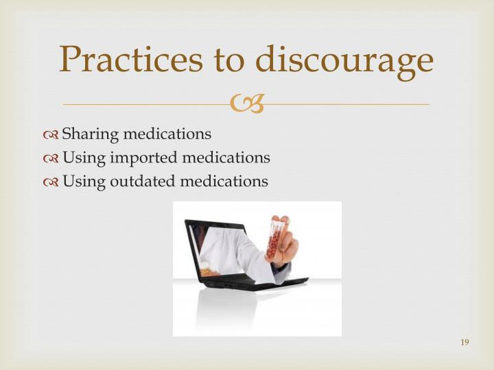 Practices to discourage