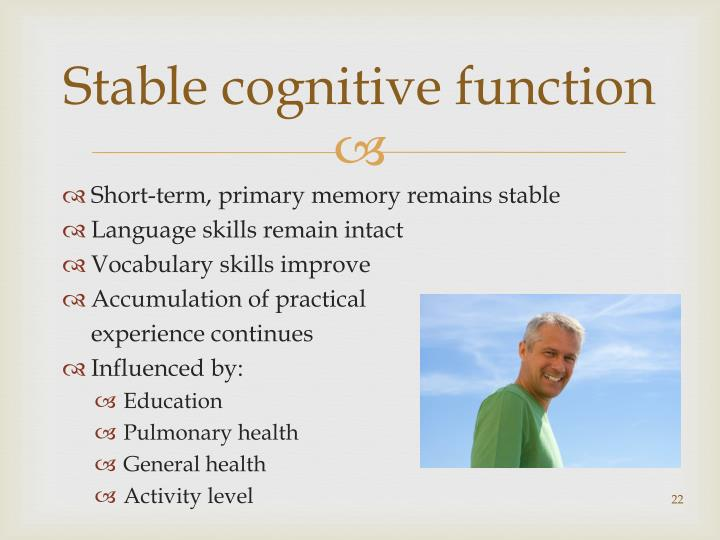 Stable cognitive function