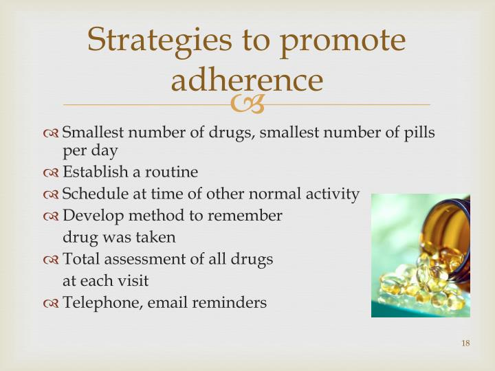 Strategies to promote adherence