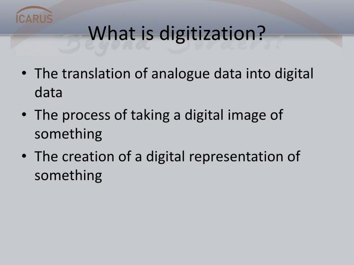What is digitization
