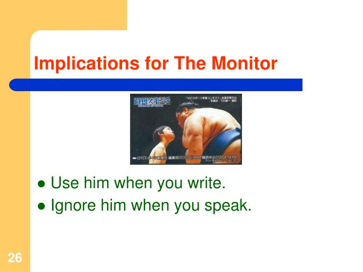 Implications for The Monitor