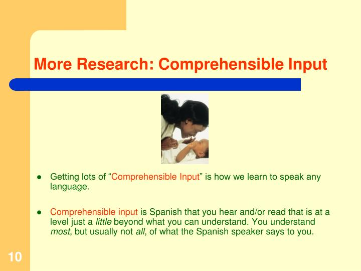 More Research: Comprehensible Input