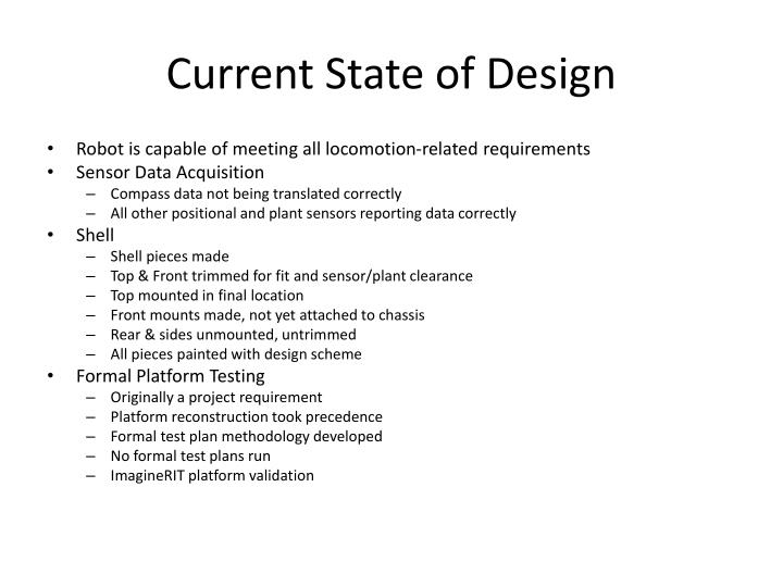 Current state of design