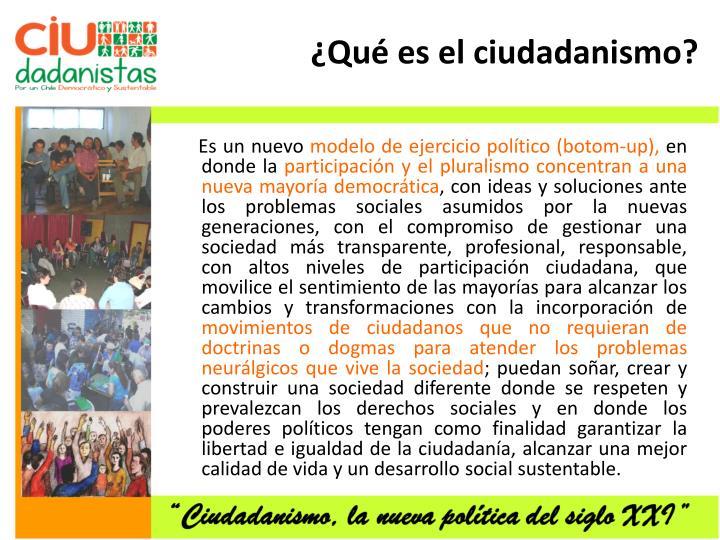 ¿Qué es el ciudadanismo?