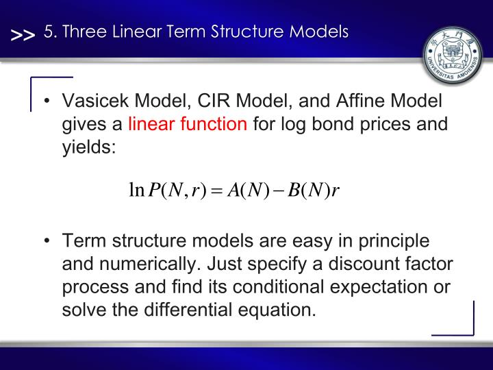 5. Three Linear Term Structure Models