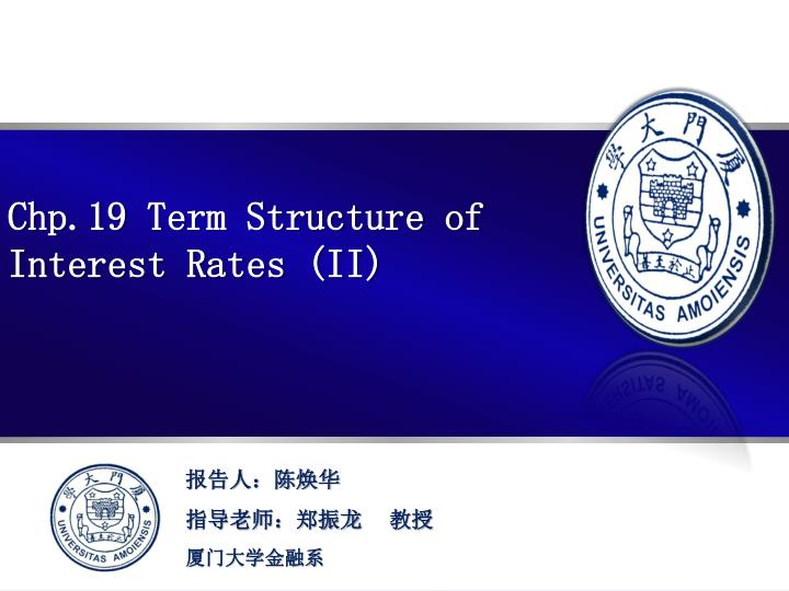 Chp 19 term structure of interest rates ii
