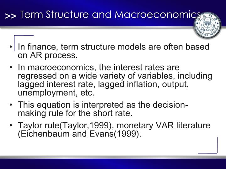 Term Structure and Macroeconomics