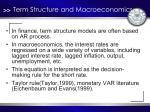 term structure and macroeconomics