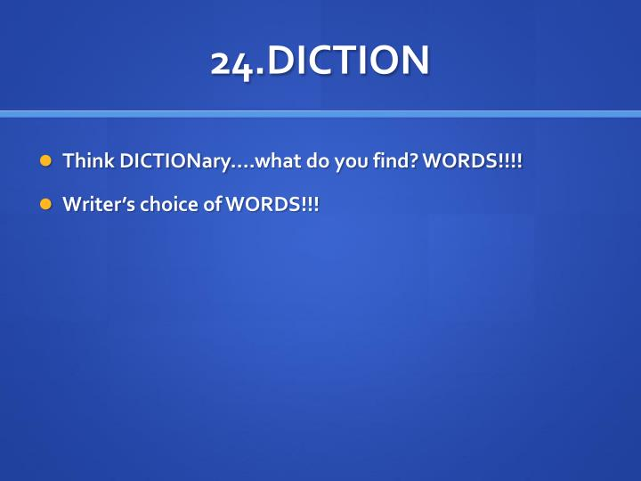 24.DICTION