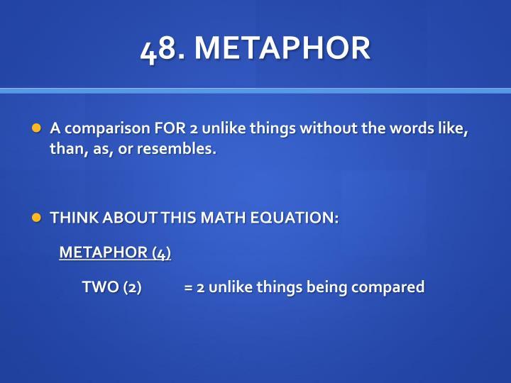 48. METAPHOR