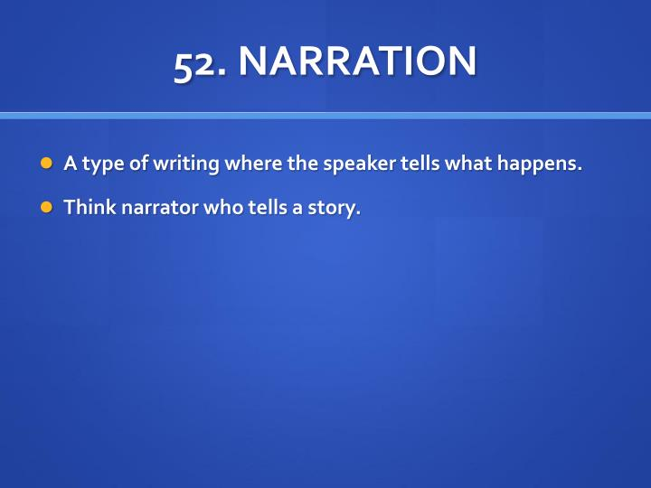 52. NARRATION