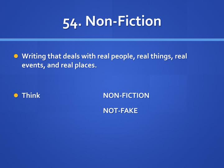 54. Non-Fiction