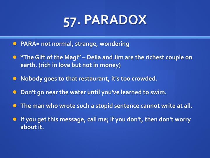 57. PARADOX
