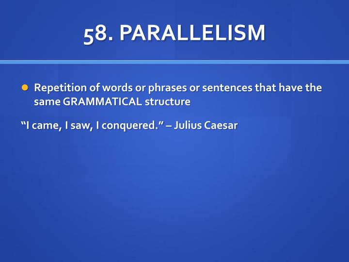 58. PARALLELISM