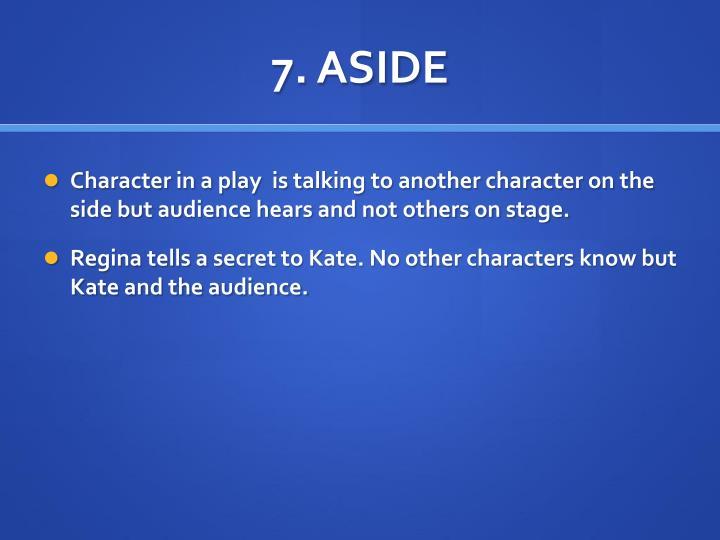 7. ASIDE