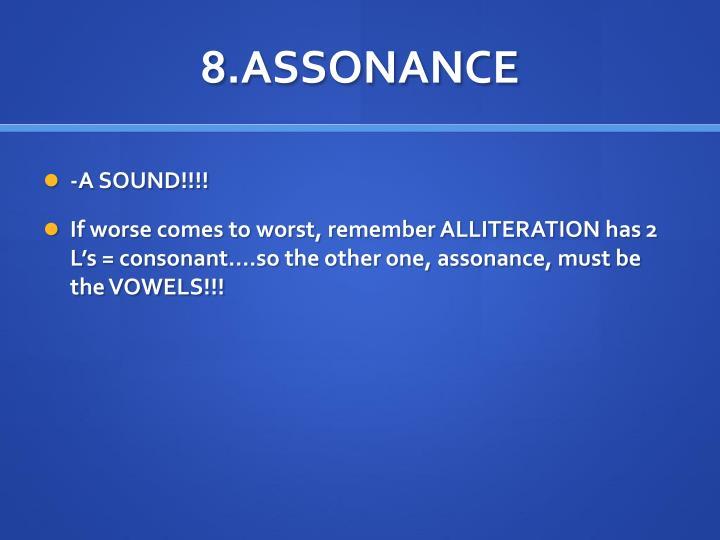 8.ASSONANCE