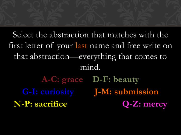 Select the abstraction that matches with the first letter of your