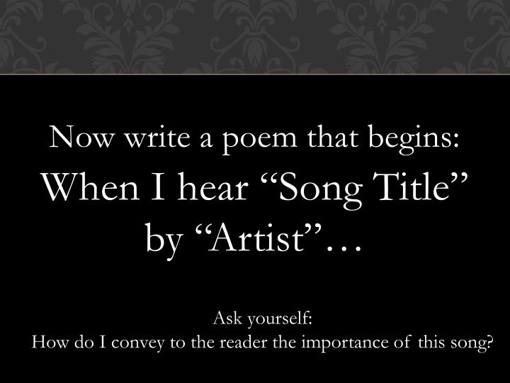 Now write a poem that begins: