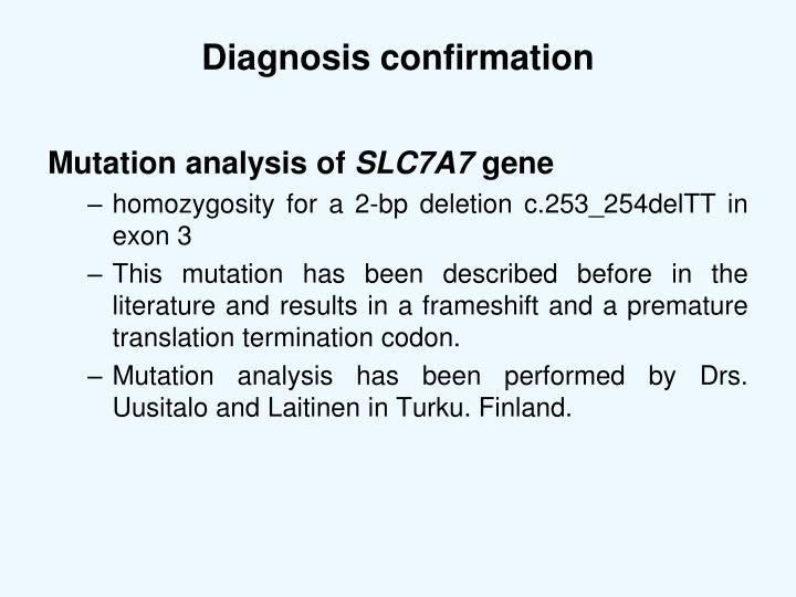 Diagnosis confirmation