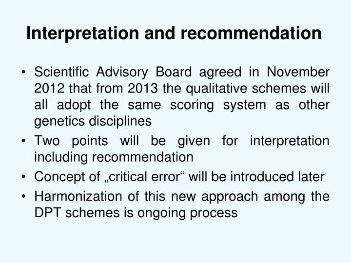 Interpretation and recommendation