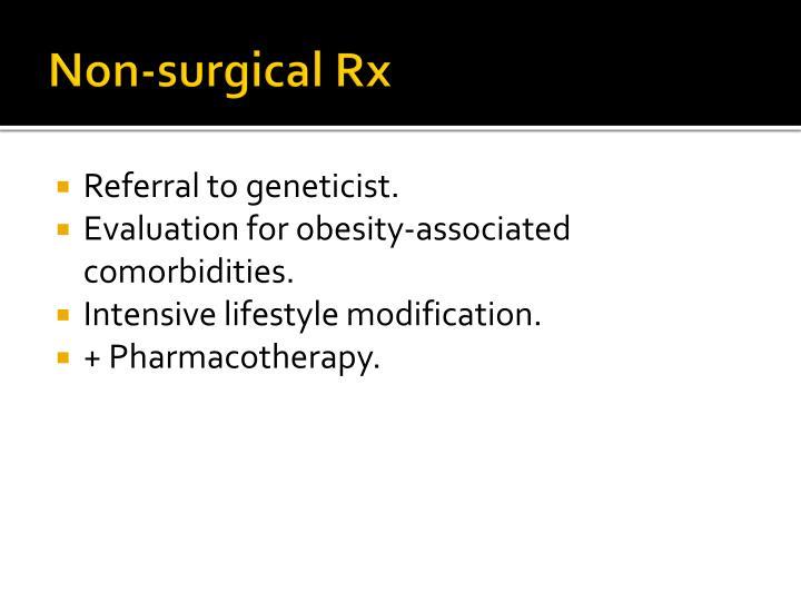Non-surgical Rx
