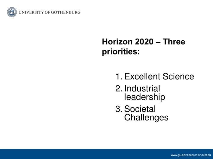 Horizon 2020 – Three priorities:
