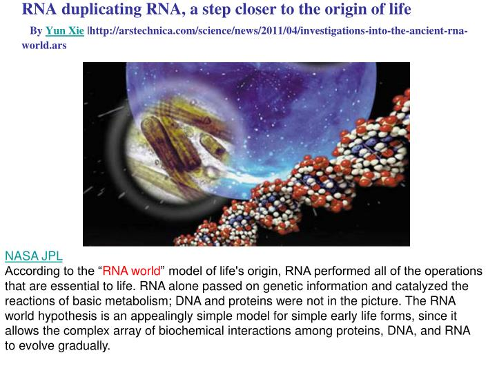 RNA duplicating RNA, a step closer to the origin of life