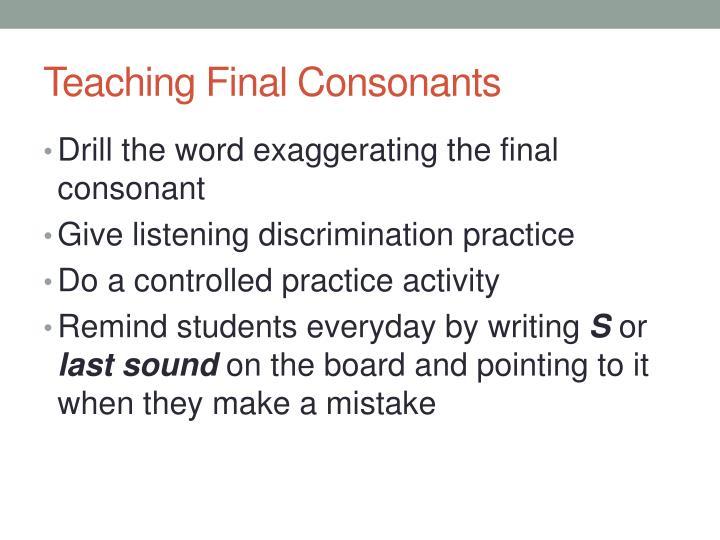 Teaching Final Consonants