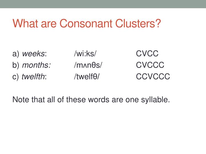 What are Consonant Clusters?