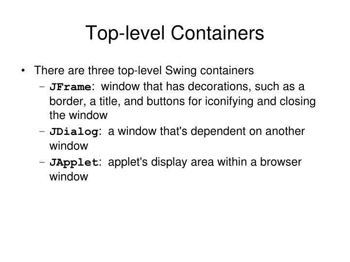Top-level Containers