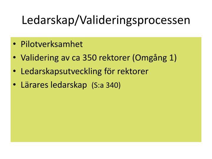 Ledarskap/Valideringsprocessen