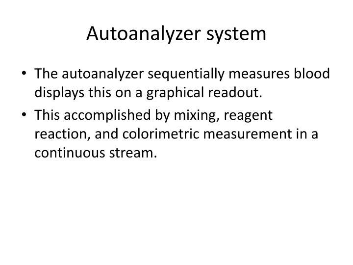 Autoanalyzer system