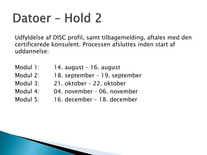 Datoer – Hold 2