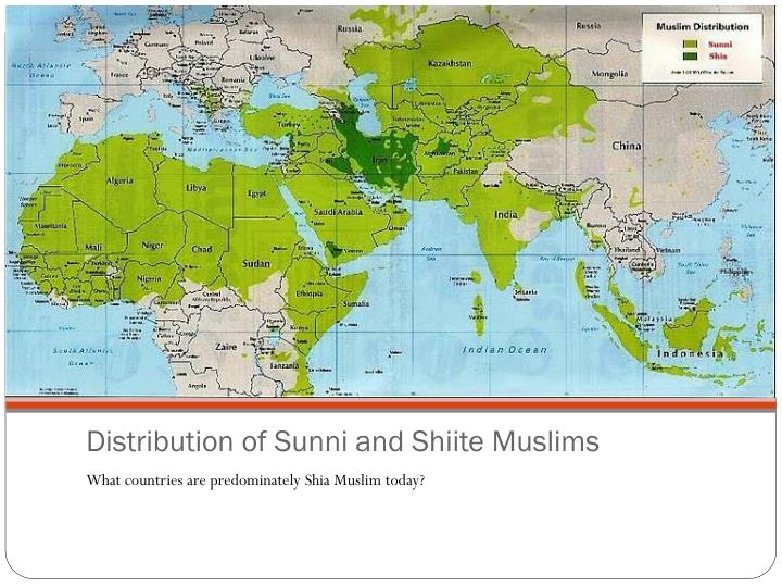 Distribution of Sunni and Shiite Muslims