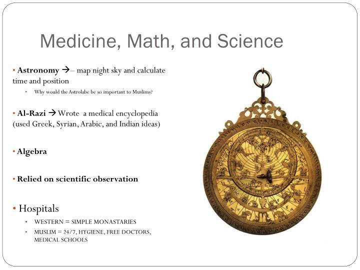 Medicine, Math, and Science