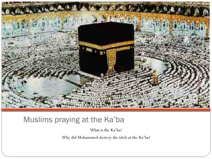 Muslims praying at the