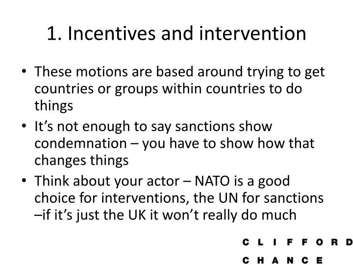 1. Incentives and intervention