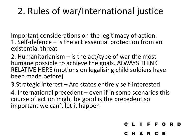 2. Rules of war/International justice
